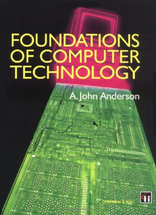 Foundations of Computer Technology: 1st Edition (Paperback) book cover