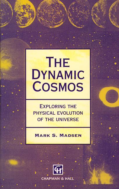 Dynamic Cosmos: 1st Edition (Hardback) book cover