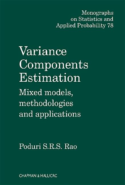Variance Components: Mixed Models, Methodologies and Applications, 1st Edition (Hardback) book cover