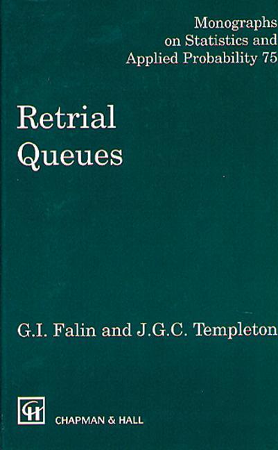 Retrial Queues: 1st Edition (Hardback) book cover