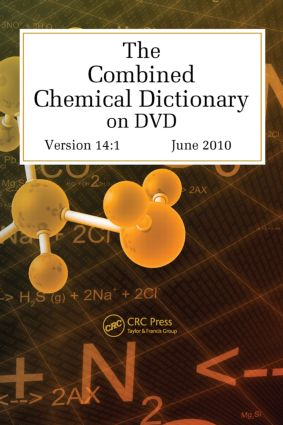 The Combined Chemical Dictionary on DVD: 1st Edition (DVD) book cover