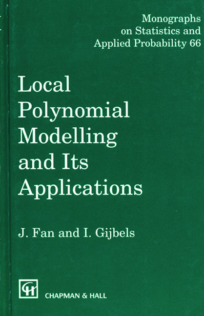 Local Polynomial Modelling and Its Applications: Monographs on Statistics and Applied Probability 66, 1st Edition (Hardback) book cover