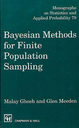 Bayesian Methods for Finite Population Sampling: 1st Edition
