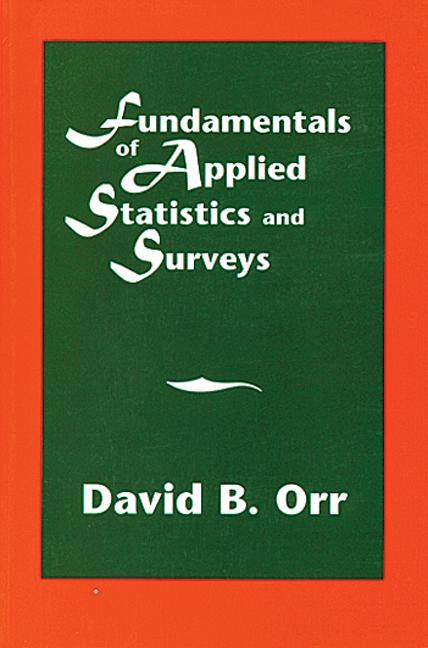 Fundamentals of Applied Statistics and Surveys: 1st Edition (Hardback) book cover