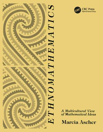 Ethnomathematics: A Multicultural View of Mathematical Ideas, 1st Edition (Paperback) book cover