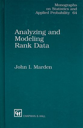 Analyzing and Modeling Rank Data: 1st Edition (Hardback) book cover