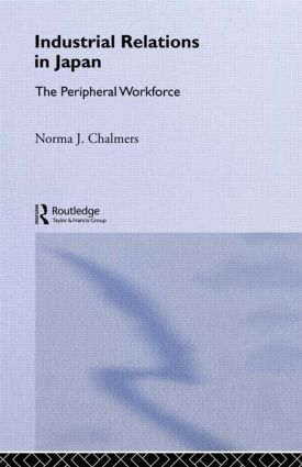 Industrial Relations in Japan: The Peripheral Sector book cover