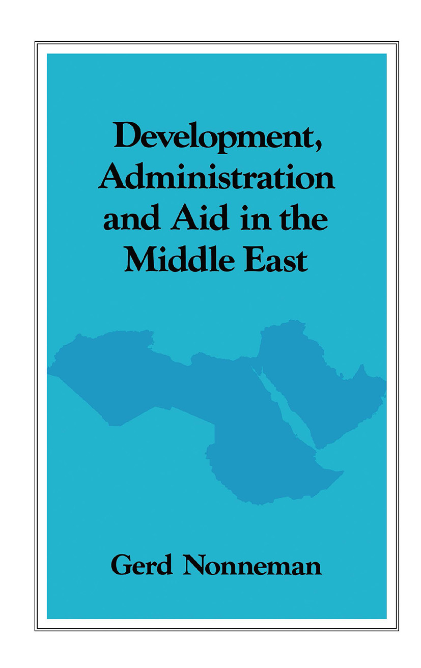 Development, Administration and Aid in the Middle East: 1st Edition (Hardback) book cover