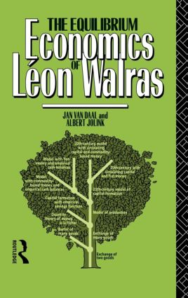 The Equilibrium Economics of Leon Walras (Hardback) book cover