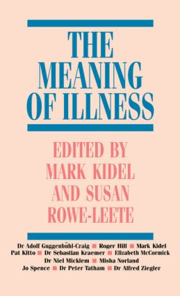 The Meaning of Illness: 1st Edition (Hardback) book cover