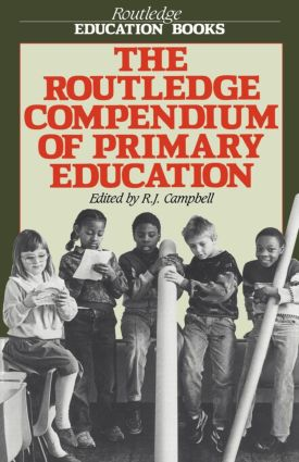 The Routledge Compendium of Primary Education: 1st Edition (Paperback) book cover
