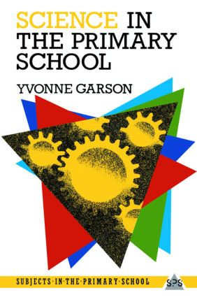 Science in the Primary School (Paperback) book cover