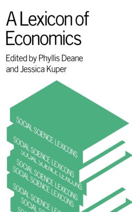 A Lexicon of Economics: 1st Edition (Paperback) book cover