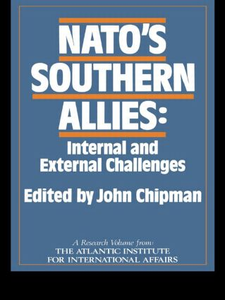 NATO's Southern Allies: Internal and External Challenges, 1st Edition (Hardback) book cover