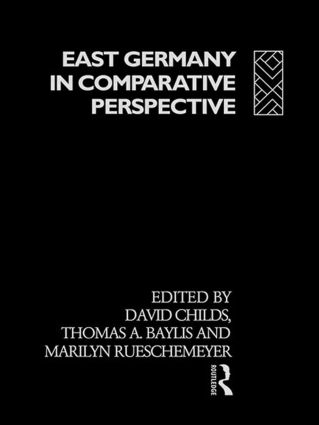 East Germany in Comparative Perspective (Hardback) book cover