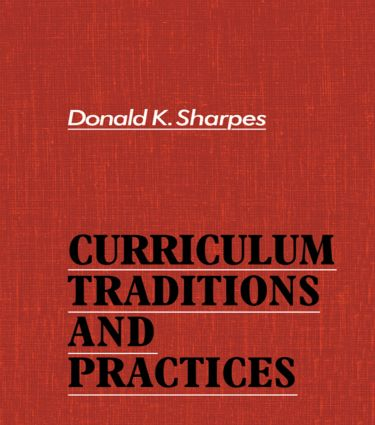 Curriculum Traditions and Practices: 1st Edition (Paperback) book cover