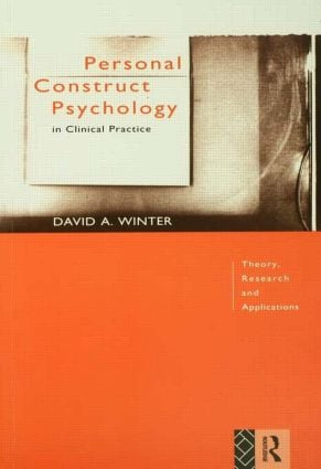 Personal Construct Psychology in Clinical Practice: Theory, Research and Applications, 1st Edition (Paperback) book cover