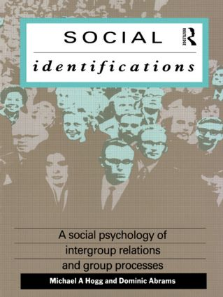 Social Identifications: A Social Psychology of Intergroup Relations and Group Processes, 1st Edition (Paperback) book cover