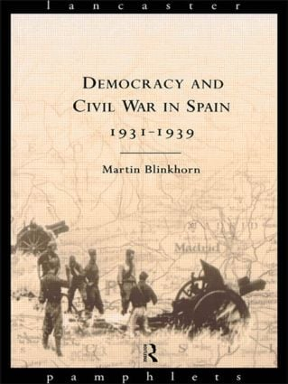 Democracy and Civil War in Spain 1931-1939 book cover