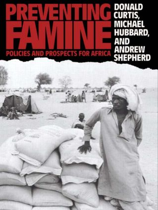 Preventing Famine: Policies and prospects for Africa, 1st Edition (Paperback) book cover