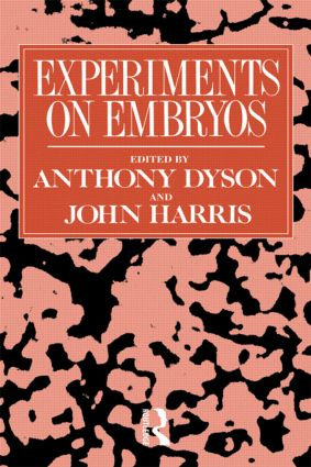 Experiments on Embryos: 1st Edition (Paperback) book cover