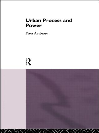 Urban Process and Power: 1st Edition (Hardback) book cover