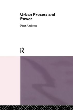 Urban Process and Power: 1st Edition (Paperback) book cover