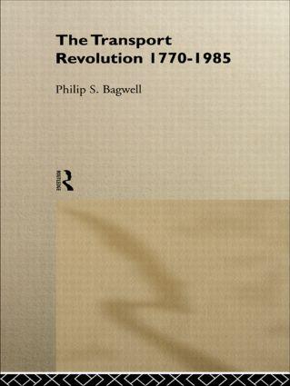 The Transport Revolution 1770-1985