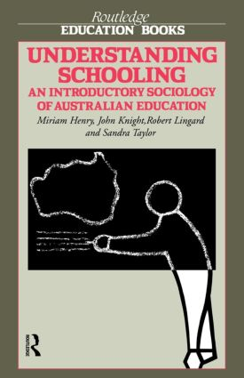 Understanding Schooling: An Introductory Sociology of Australian Education (Paperback) book cover