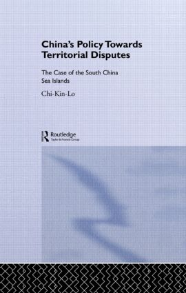 China's Policy Towards Territorial Disputes: The Case of the South China Sea Islands (Hardback) book cover