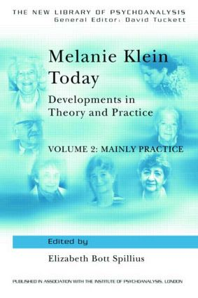 Melanie Klein Today, Volume 2: Mainly Practice: Developments in Theory and Practice (Paperback) book cover