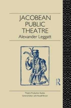 Jacobean Public Theatre (Hardback) book cover