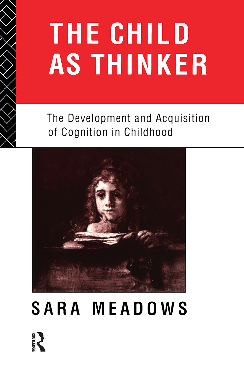 The Child as Thinker: The Development and Acquisition of Cognition in Childhood (Paperback) book cover