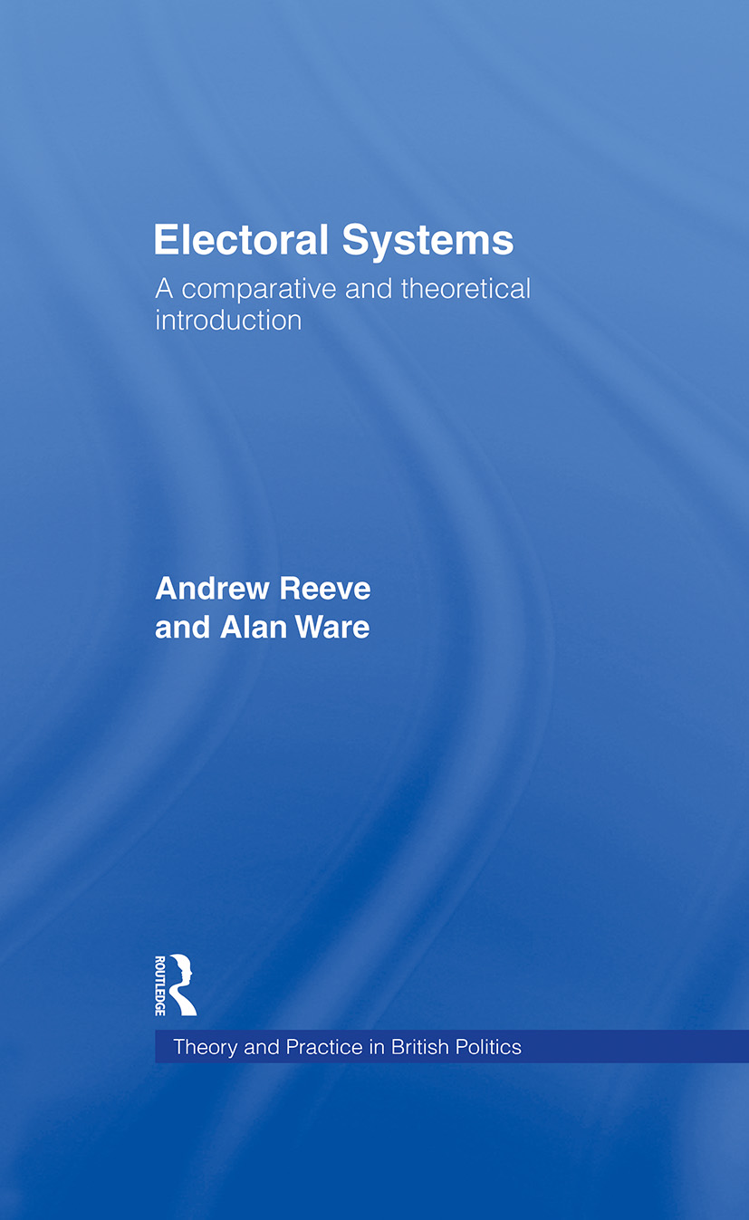 Electoral Systems: A Theoretical and Comparative Introduction (Hardback) book cover