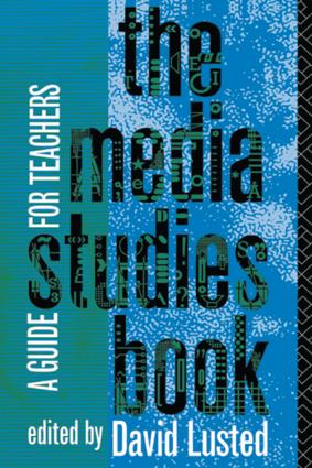 The Media Studies Book: A Guide for Teachers, 1st Edition (Paperback) book cover