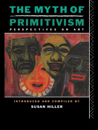 The Myth of Primitivism: 1st Edition (Paperback) book cover