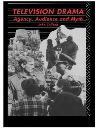 Television Drama: Agency, Audience and Myth book cover