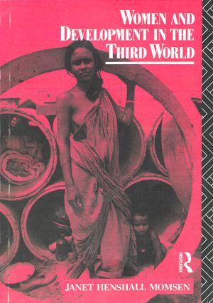 Women and Development in the Third World: 1st Edition (Paperback) book cover