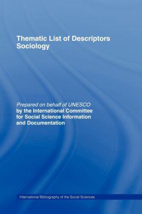 Thematic List of Descriptors - Sociology: 1st Edition (Hardback) book cover