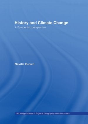 History and Climate Change: A Eurocentric Perspective (Hardback) book cover