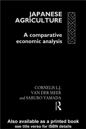 Japanese Agriculture: A Comparative Economic Analysis, 1st Edition (Hardback) book cover
