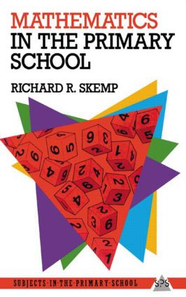Mathematics in the Primary School: 1st Edition (Paperback) book cover