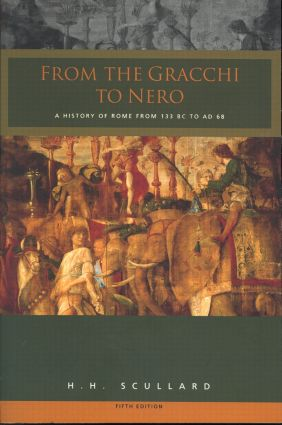 From the Gracchi to Nero: A History of Rome 133 BC to AD 68 book cover