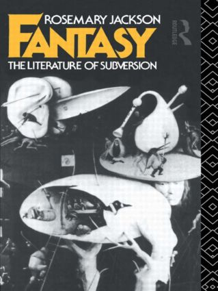 Fantasy: The Literature of Subversion, 1st Edition (Paperback) book cover