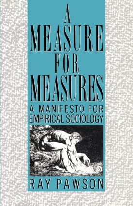 A Measure for Measures: A Manifesto for Empirical Sociology (Paperback) book cover