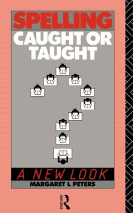 Spelling: Caught or Taught?: A New Look (Paperback) book cover