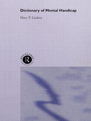 Dictionary of Mental Handicap: 1st Edition (Hardback) book cover