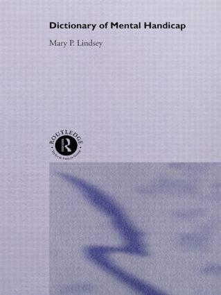 Dictionary of Mental Handicap