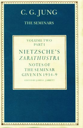 Nietzsche's Zarathustra: Notes of the Seminar given in 1934-1939 by C.G.Jung (Hardback) book cover