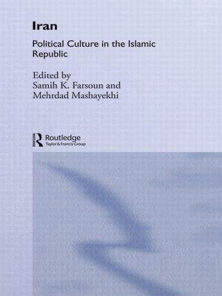 Iran: Political Culture in the Islamic Republic, 1st Edition (Paperback) book cover